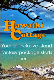 Click here for the Hawaiki Cottage all inclusive Fantasy Island holiday package